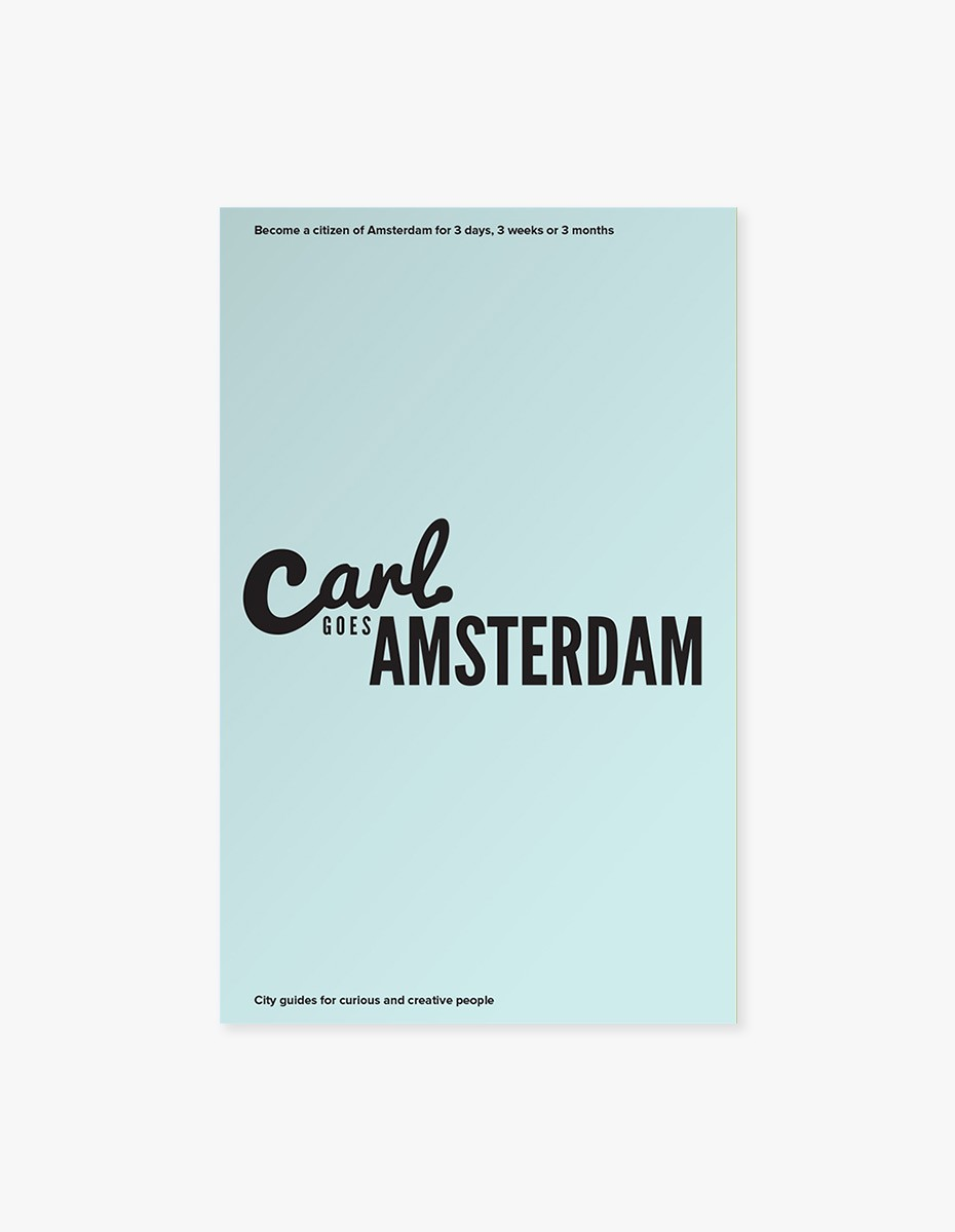 Carl Goes Amsterdam in
