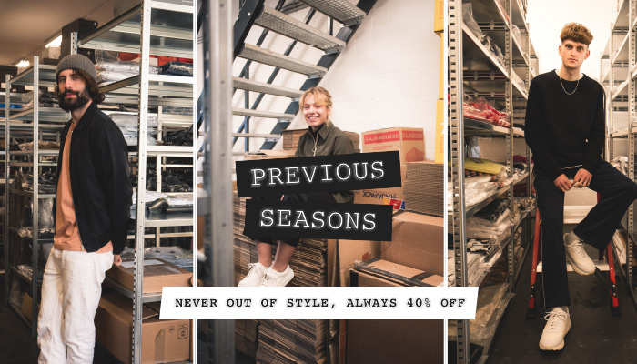 Previous Seasons: Never out of Style, Always 40% Off